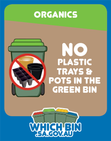 Plastic trays and pots do not compost.