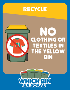 No clothes please – or textiles/fabric in the recycling bin!