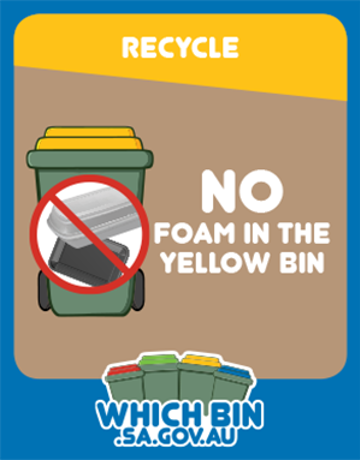 Please make your recycling bin a NO FOAM ZONE!