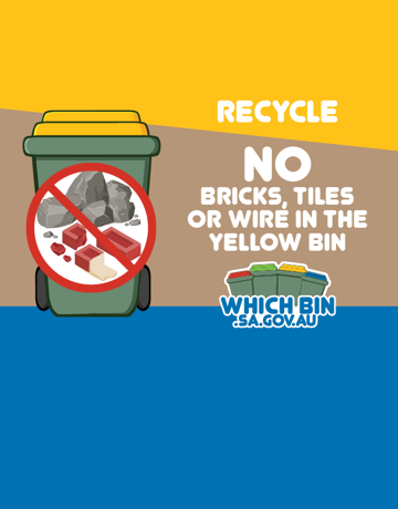 Building materials cannot be recycled in your recycle bin.