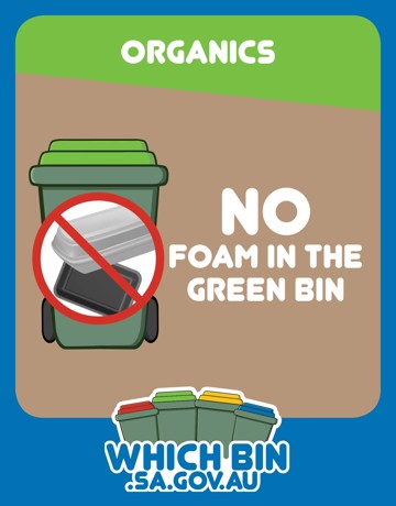 Please keep polystyrene foam and other plastics out of the green bin