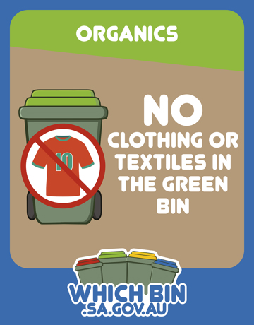 No Clothing in the Green Bin! Clothing is not compostable.