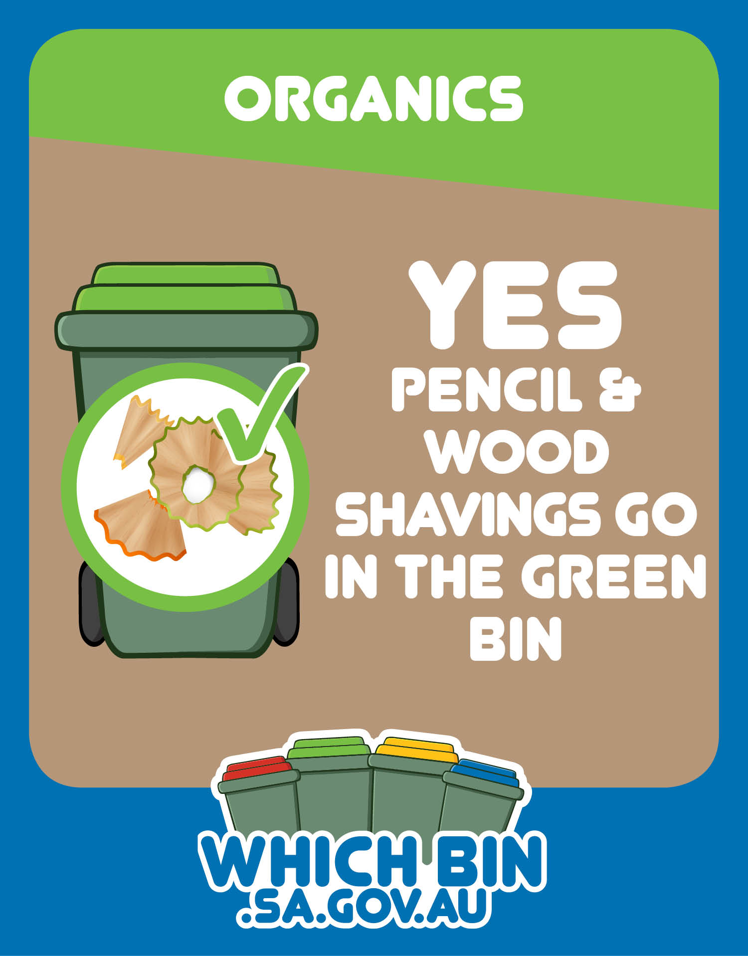 Pencil shavings are good to go in the green bin.